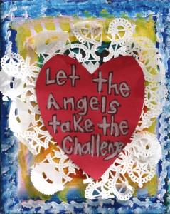 Let the Angels take the challenge- 8x10 mixed media -Cynthia Goldberg
